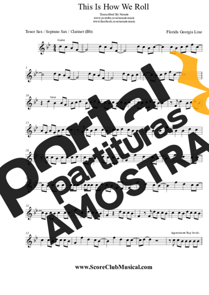 Florida Georgia Line This Is How We Roll partitura para Saxofone Tenor Soprano Clarinete (Bb)