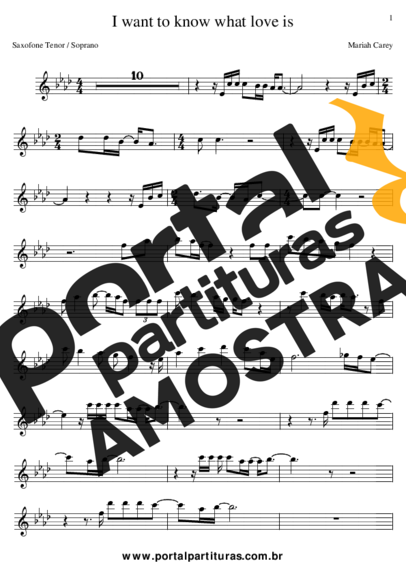 Mariah Carey I Want To Know What Love Is partitura para Saxofone Tenor Soprano Clarinete (Bb)
